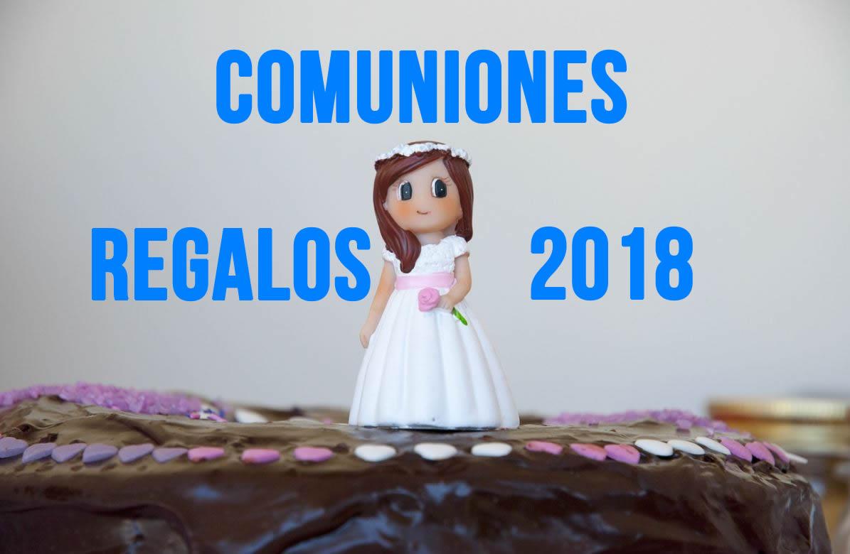 Regalos para comuniones 2018