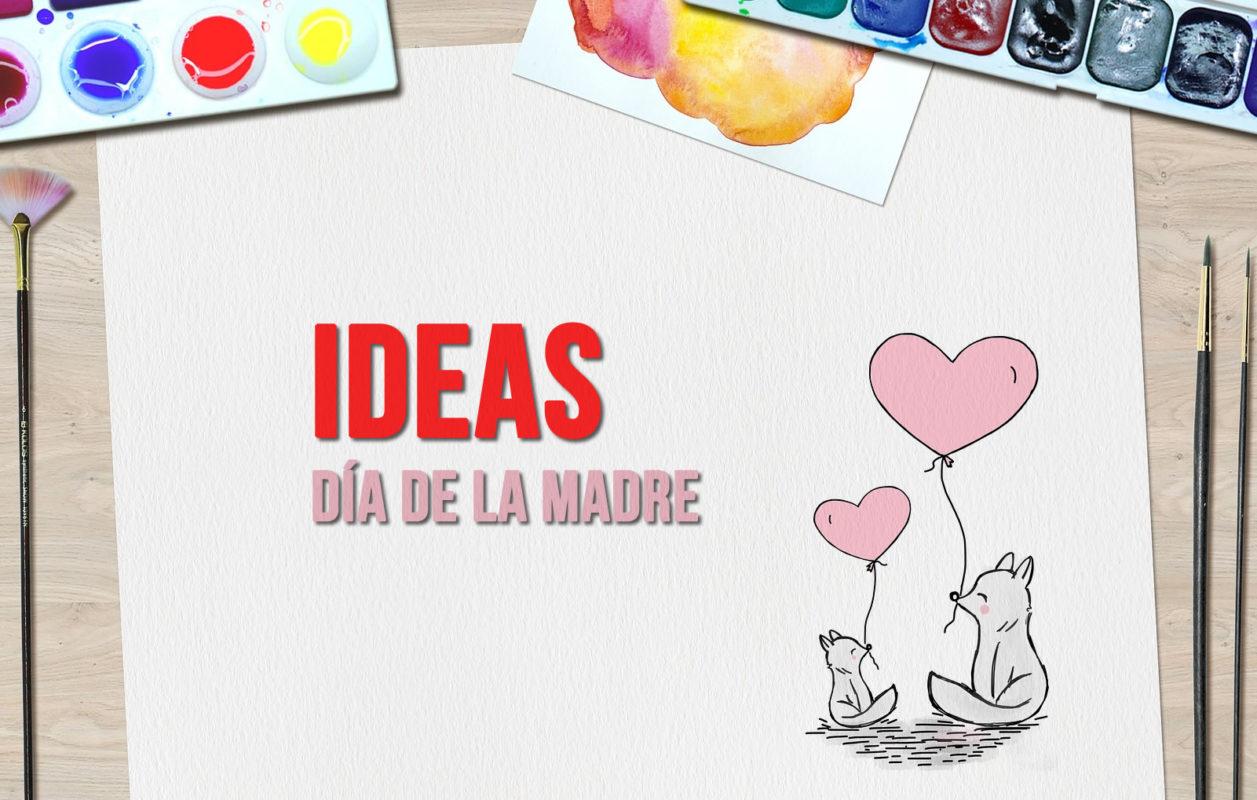Ideas Para Regalos Del Día De La Madre Hechos Por Niños