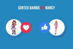 Sorteo Barbie vs Nancy, ¡el enfrentamiento del siglo!